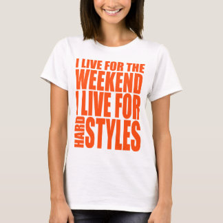 I Live For The Weekend (Orange) T-Shirt