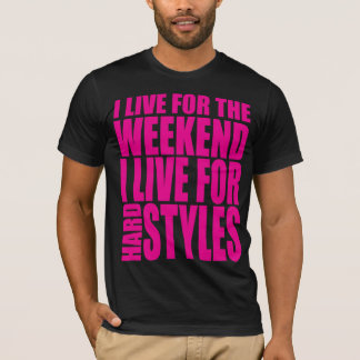 I Live For The Weekend (Pink) T-Shirt