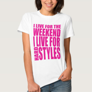 I Live For The Weekend (Pink) Tee Shirts