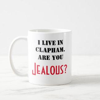 I live in Clapham. Jealous? mug