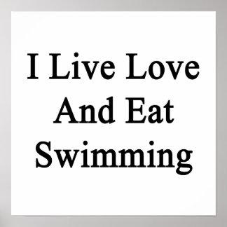 I Live Love And Eat Swimming Print
