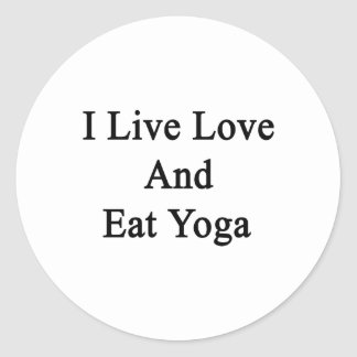 I Live Love And Eat Yoga Stickers