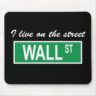 I live on the street Wall St Dark Mousepad
