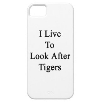 I Live To Look After Tigers iPhone 5 Cases