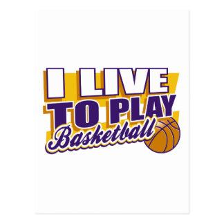 I Live to Play Basketball Postcard