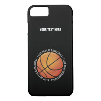 I Live To Play Basketball | Sport Gifts iPhone 8/7 Case