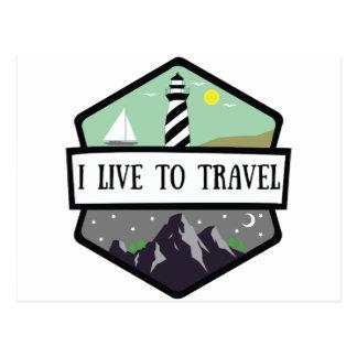 I Live To Travel Postcard