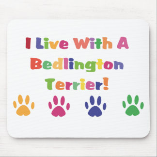 I Live With A Bedlington Terrier Mouse Pad