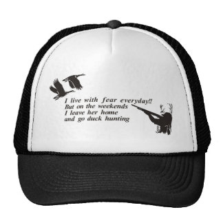 I LIVE WITH FEAR DUCK HUNTING TRUCKER HAT