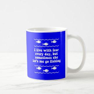 I live with fear every day coffee mug