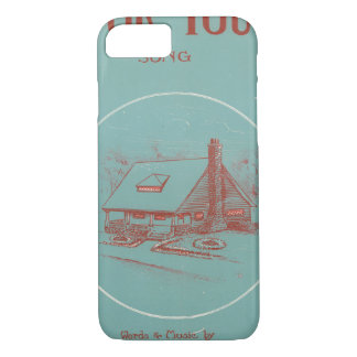 I'll Build a Bungalow for You iPhone 7 Case