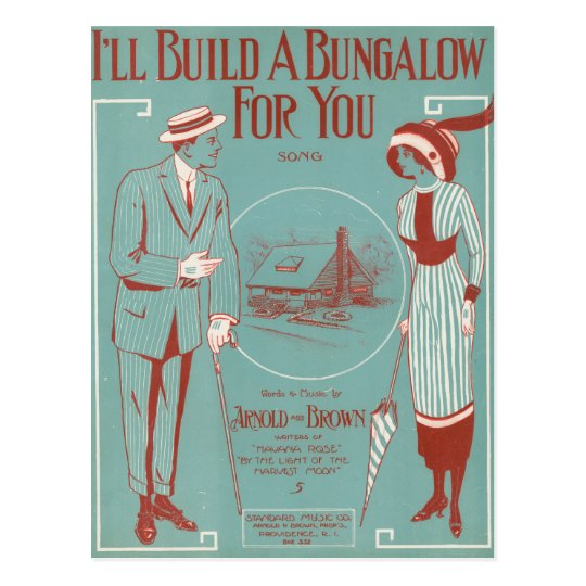 I'll Build a Bungalow for You Postcard