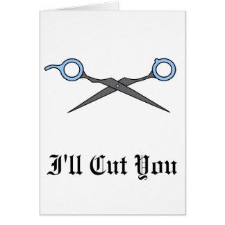 I ll Cut You Blue Hair Cutting Scissors Card