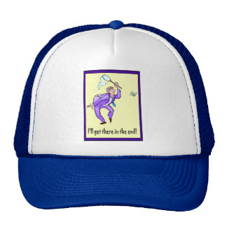 I ll get there in the end trucker hats