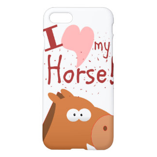i llove my horse iPhone 8/7 case