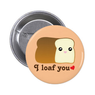 I Loaf You Kawaii Bread Funny Cartoon Food Pun 6 Cm Round Badge