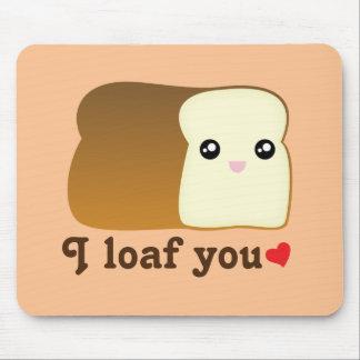 I Loaf You Kawaii Bread Funny Cartoon Food Pun Mouse Pad