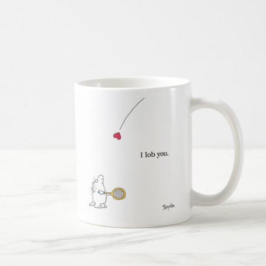 I LOB YOU by Sandra Boynton Coffee Mug