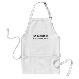 I lost 10kg in two weeks standard apron