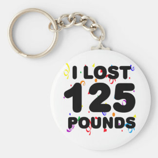 I Lost 125 Pounds Party Basic Round Button Key Ring