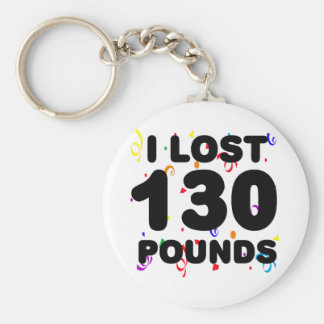 I Lost 130 Pounds Party Basic Round Button Key Ring