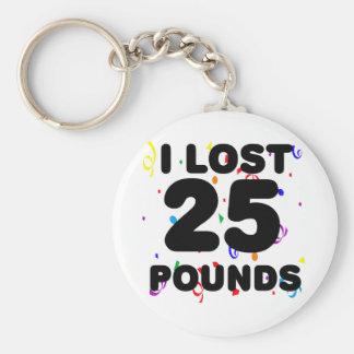 I Lost 25 Pounds Party Basic Round Button Key Ring