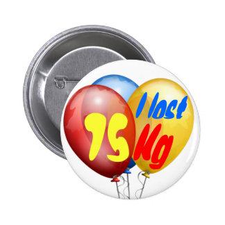 I lost 75 kilo 6 cm round badge