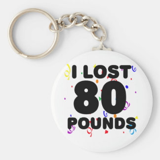 I Lost 80 Pounds Party Basic Round Button Key Ring
