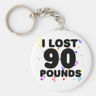 I Lost 90 Pounds Party Basic Round Button Key Ring
