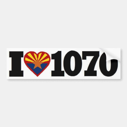 I love 1070 bumper sticker