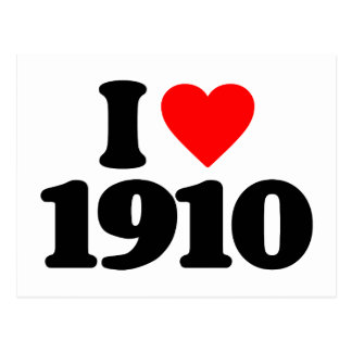 I LOVE 1910 POSTCARD