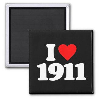 I LOVE 1911 MAGNET
