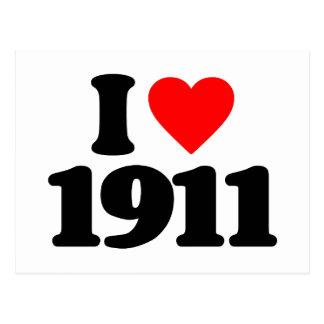 I LOVE 1911 POST CARD