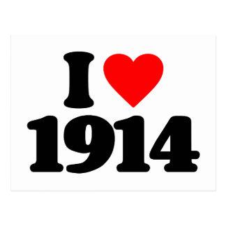 I LOVE 1914 POST CARD