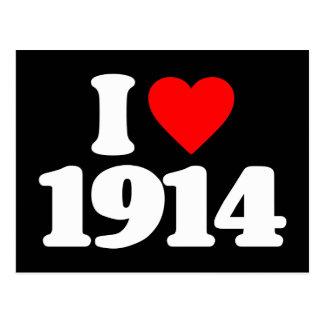 I LOVE 1914 POSTCARDS