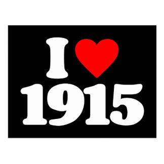 I LOVE 1915 POSTCARD