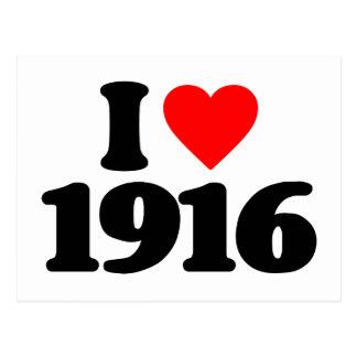 I LOVE 1916 POSTCARD