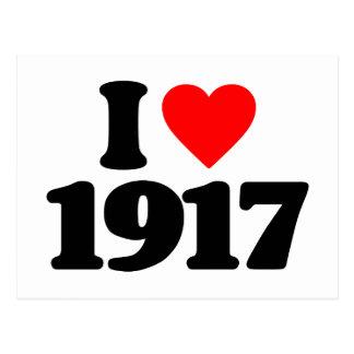 I LOVE 1917 POST CARD