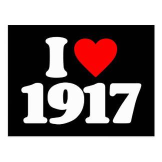 I LOVE 1917 POSTCARD
