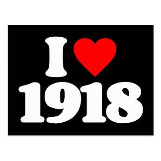 I LOVE 1918 POSTCARD