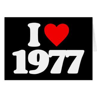 I LOVE 1977 CARD