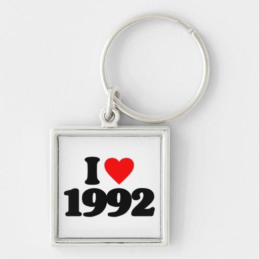 I LOVE 1992 KEY CHAINS