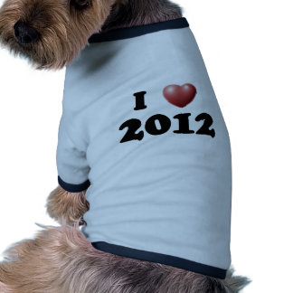 I Love 2012 Pet Tshirt