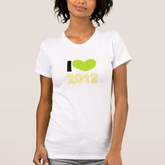 I love 2012 T-Shirt