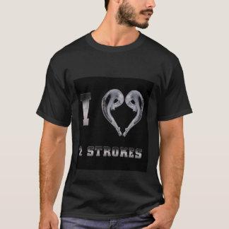 I love 2 stroke T-Shirt