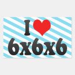 I love 6x6x6 rectangular sticker
