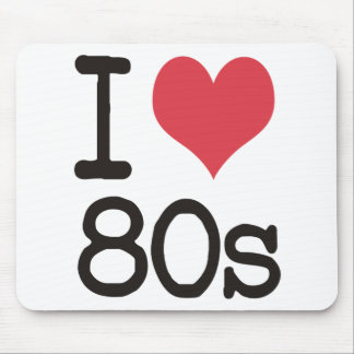 I Love 80s Products & Designs! Mouse Mat