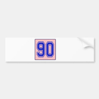 I love 90 bumper sticker