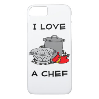 I Love A Chef iPhone 7 Case