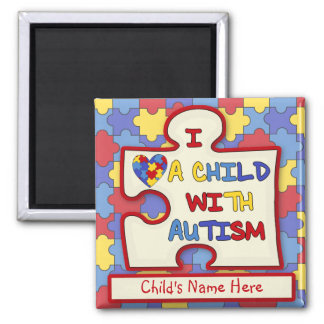 I Love a Child With Autism Fridge Magnet